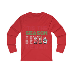 'Tis The Season To Be Vegan - Long Sleeve T-Shirt - My Vegan Menu