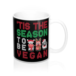 'Tis The Season To Be Vegan - Mug - My Vegan Menu