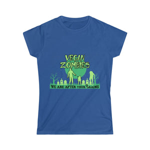 Vegan Zombies, We Are After Your Grains - Women's Junior Fit T-Shirt - My Vegan Menu