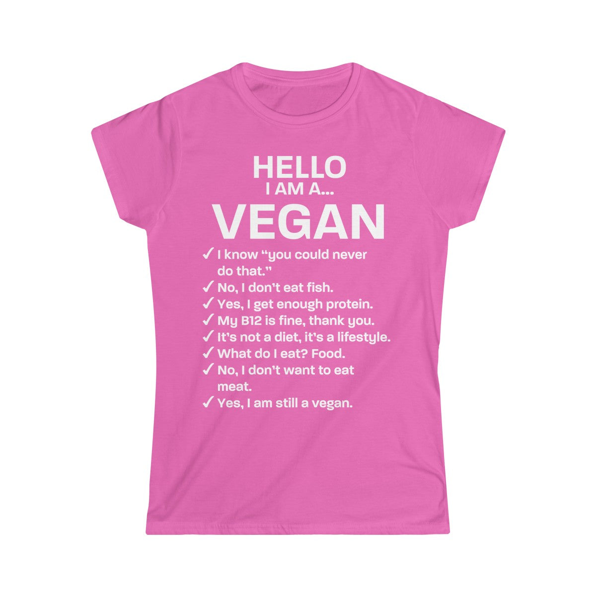 Hello, I am a VEGAN (white text) - Slim Fit T-Shirt - My Vegan Menu
