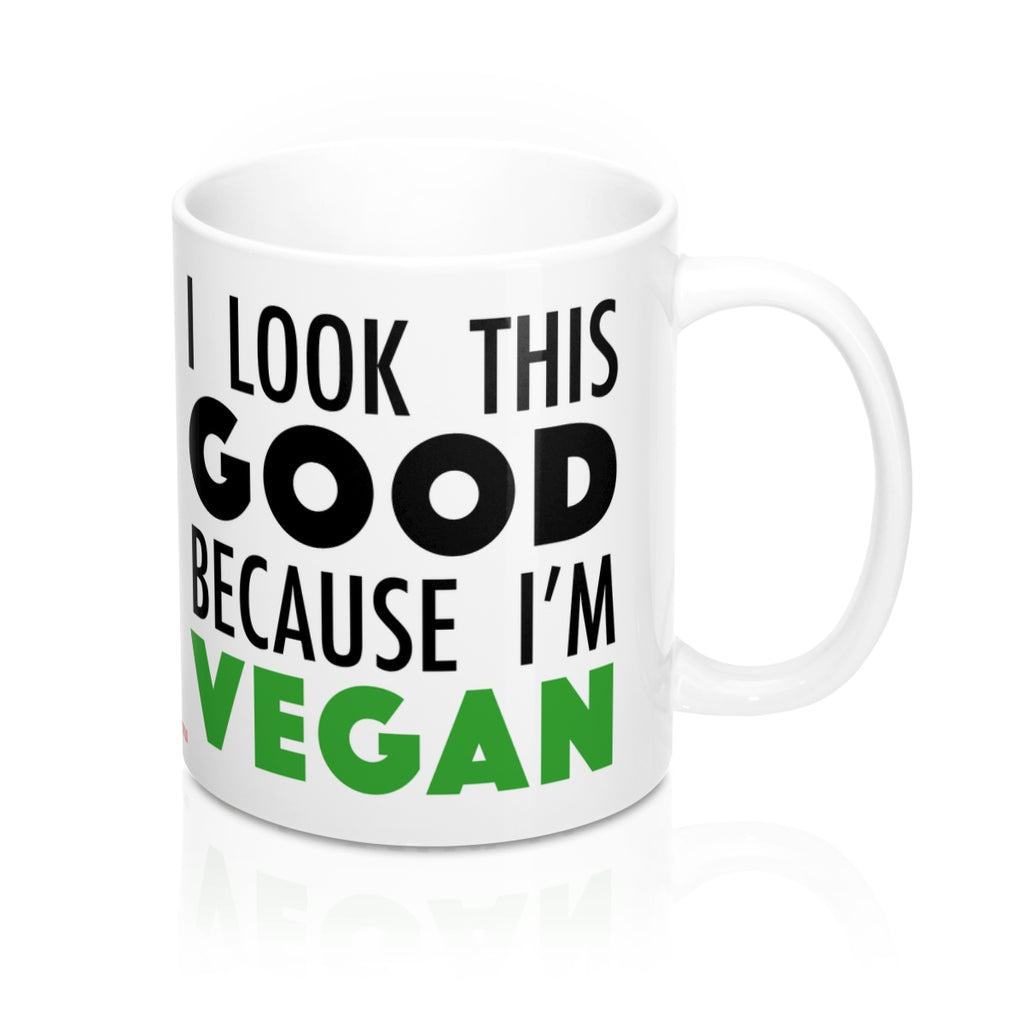 I Look This Good Because I'm Vegan - Mug - My Vegan Menu
