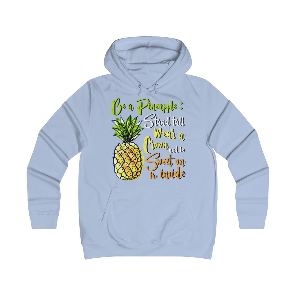 Be a Pineapple - Hoodie - My Vegan Menu