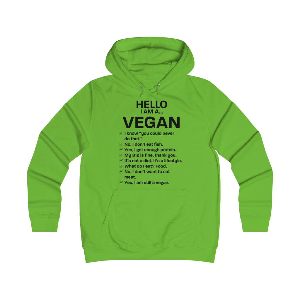 Hello, I am Vegan - Hoodie - My Vegan Menu