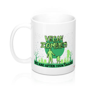 Vegan Zombies, We Are After Your Grains - Mug - My Vegan Menu
