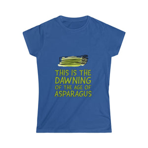 This Is The Dawning Of The Age Of Asparagus - Slim Fit T-Shirt - My Vegan Menu