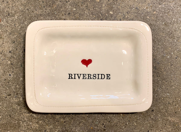 """Love"" Riverside Dish"