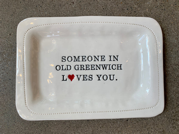 Someone in Old Greenwich Loves You