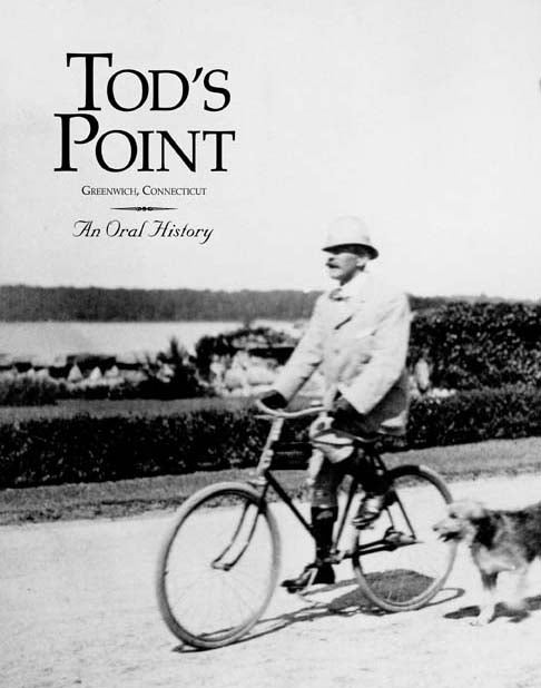 Tod's Point Book an Oral History