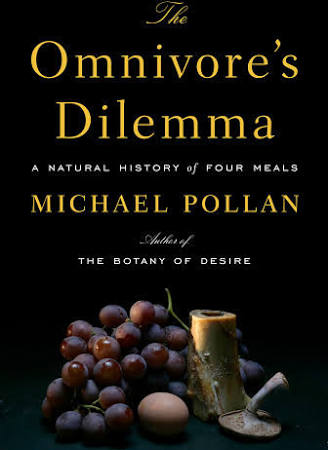 Omnivore's Dilemma by Michael Pollan
