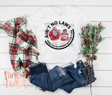 Load image into Gallery viewer, Ain't No Laws When Drinking With The Claus - Funny Christmas Unisex Shirt - Mary Evans