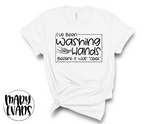 I've Been Washing Hands Before It Was Cool - Funny Coronavirus Graphic Shirt