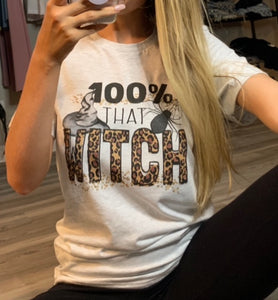 100% That Witch - Halloween Graphic Tee