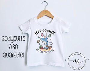 Let's Go Hunt Baby Shark Easter T-Shirt / Bodysuit