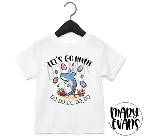 Let's Go Hunt Baby Shark Easter T-Shirt - Mary Evans