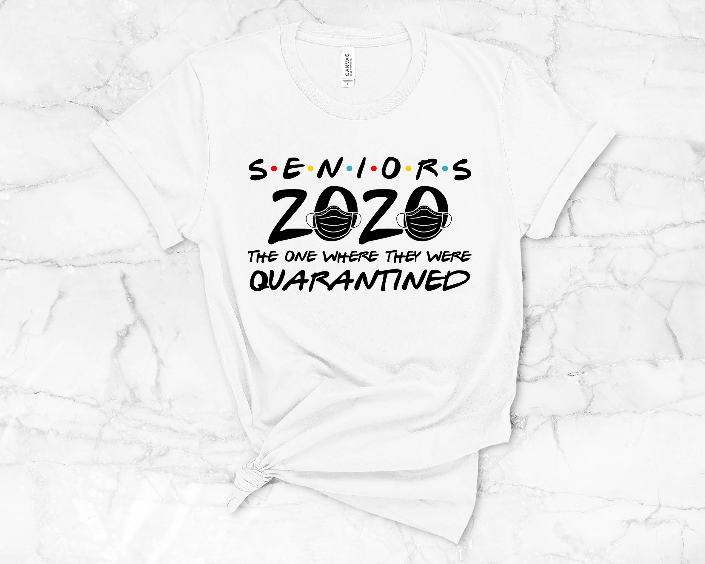 Seniors 2020 The One Where We Were Quarantined Graphic Shirt