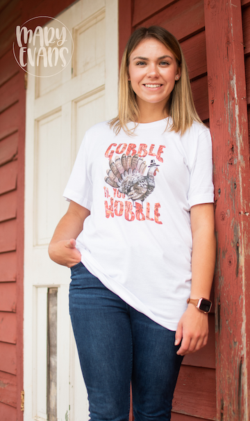 Gobble Til You Wobble - Thanksgiving Graphic Tee