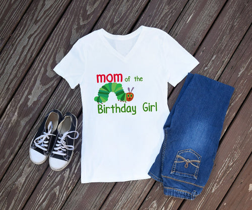 The Very Hungry Caterpillar Mom of the Birthday Girl or Boy Shirt - Mary Evans