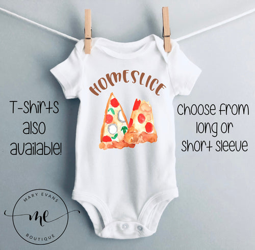 Home Slice Pizza Funny Bodysuit - Mary Evans