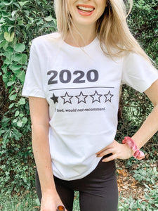 2020 Bad Review Shirt - Graphic Tee