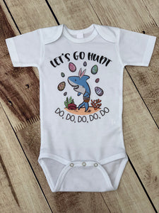 Let's Go Hunt Baby Shark Easter T-Shirt / Bodysuit - Mary Evans