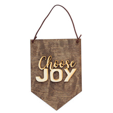 Load image into Gallery viewer, Choose Joy . Wood Banner-Add Personalization - A&M Executive Services LLC