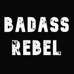 Badass Rebel