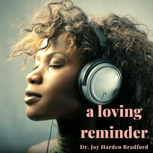A Loving Reminder Audio Affirmation