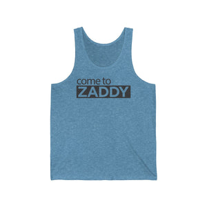 Come to Zaddy - Tank