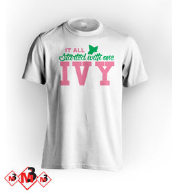 It All Started With One Tee - Alpha Kappa Alpha - M3 Greek