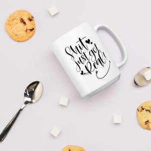 Engagement Coffee Mug - Shit Just Got Real Wedding Ring Cup