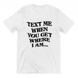 CAMISETA TEXT ME... BLANCO