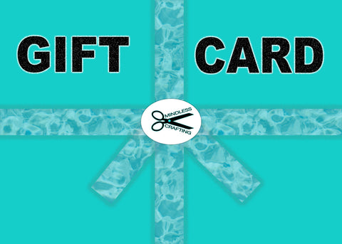 Mindless Crafting Gift Cards