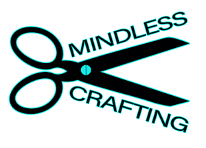 Mindless Crafting