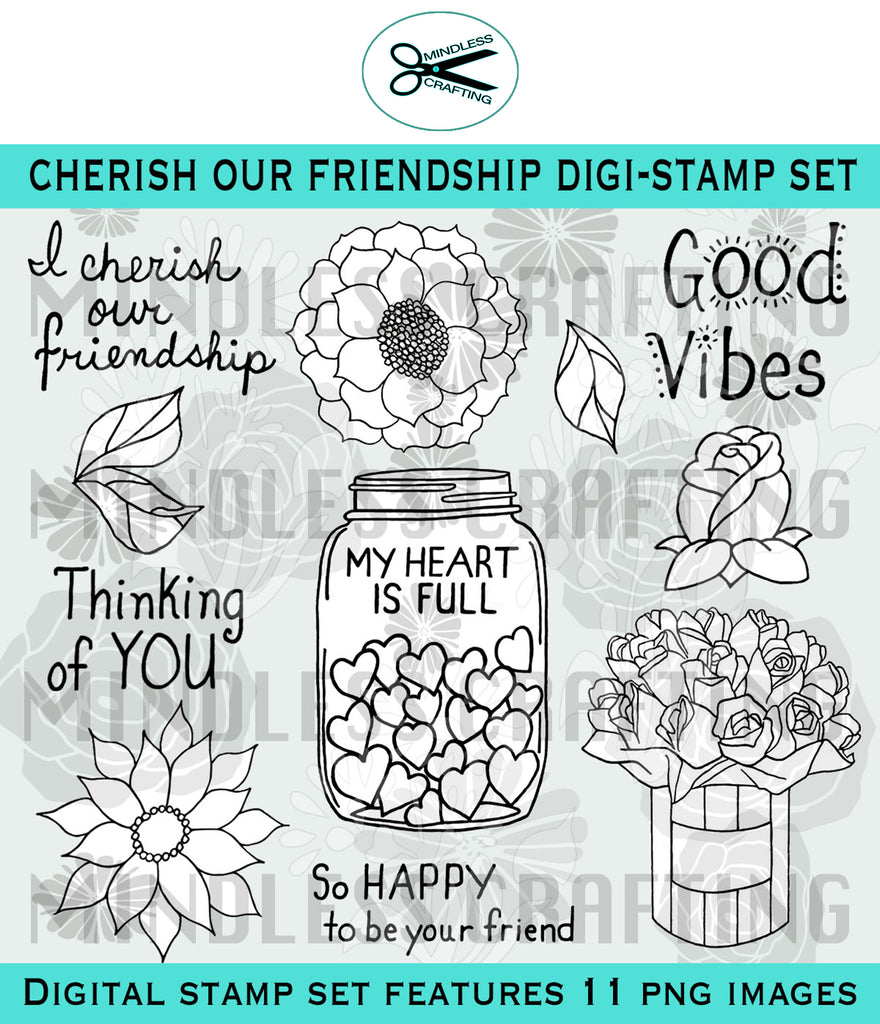 Cherish Our Friendship Digi Stamp Set
