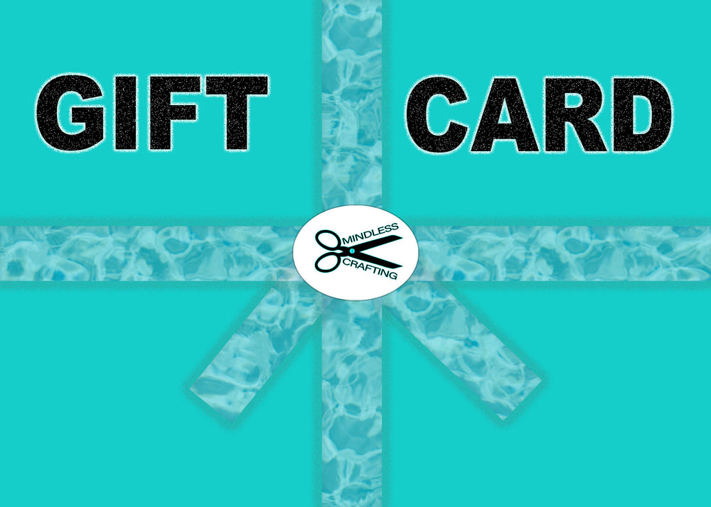 Mindless Crafting Gift Card