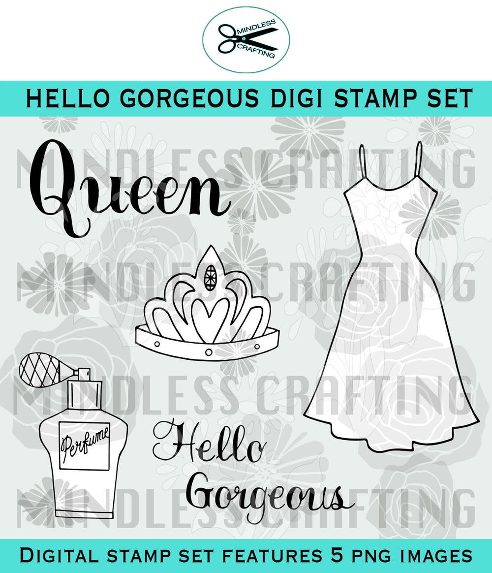 Hello Gorgeous Digi Stamp Set