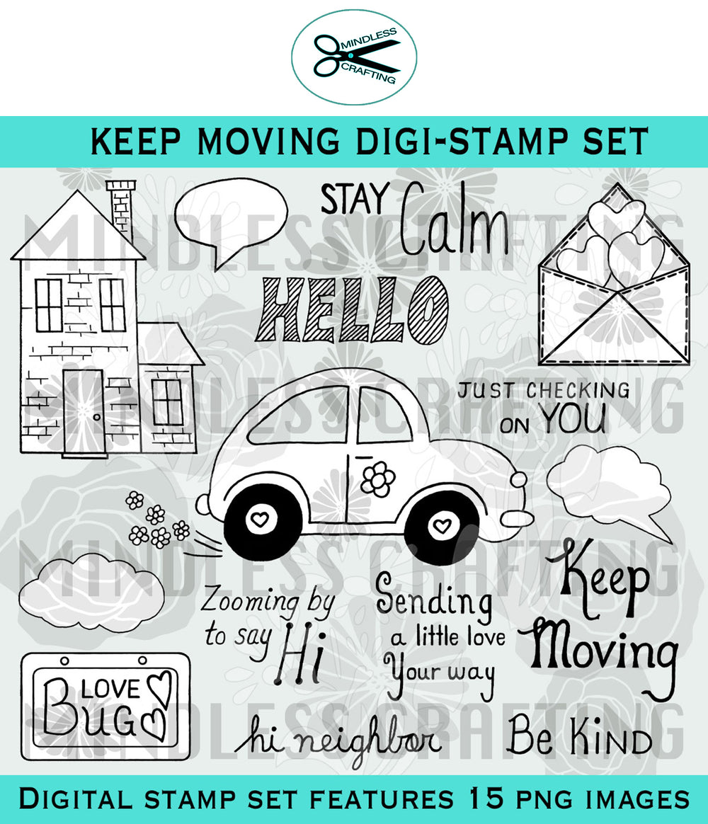 Keep Moving Digital Stamp Set