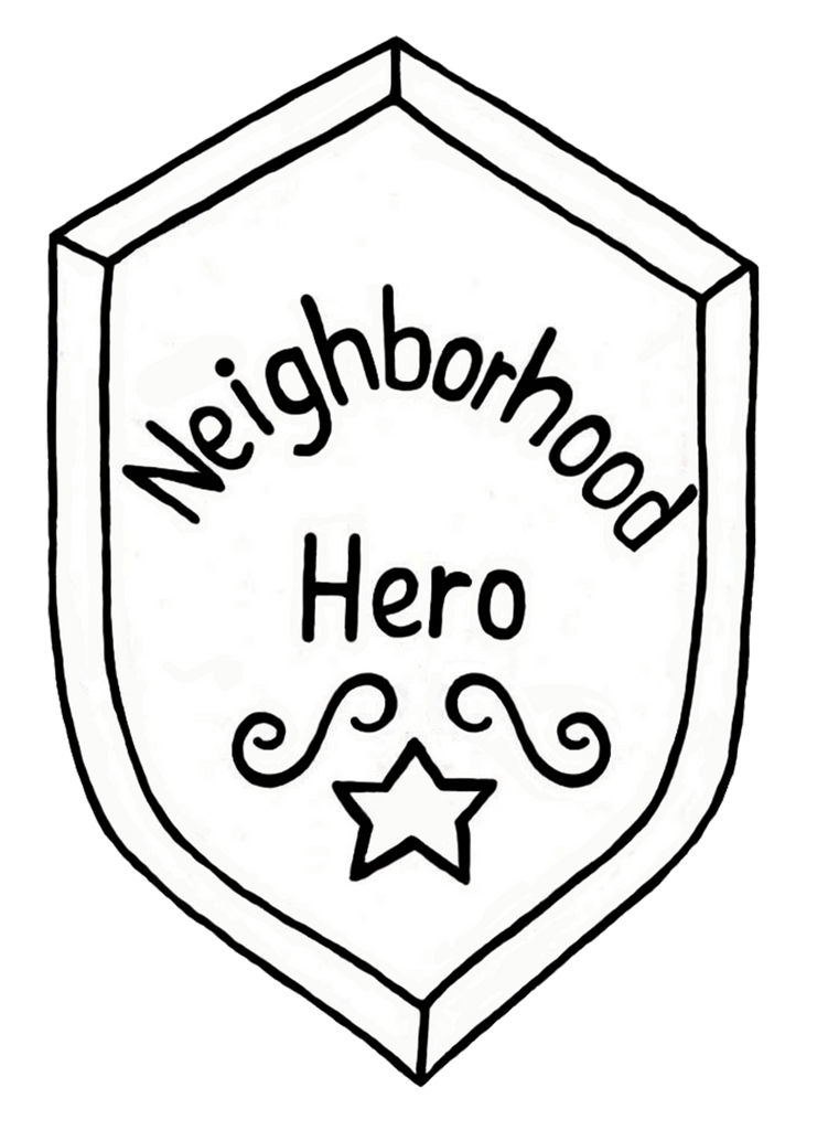 FREE Digital Download - Neighborhood Hero Shield