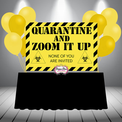 Quarantine and ZOOM IT UP Banner Digital File Only