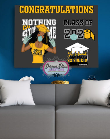 Nothing Can Stop me (Yellow) Banner Digital File Only - You Print