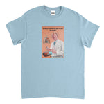 Baby Blue Doctors orders T-Shirt