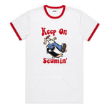KEEP ON SCUMIN RINGER T SHIRT
