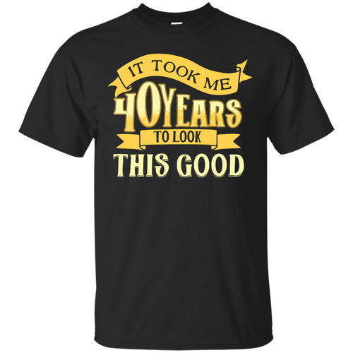 40 Years Old Birthday 40th Birthday T-shirt