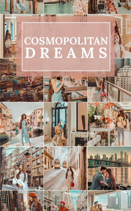COSMOPOLITAN DREAMS - Mobile Preset Pack