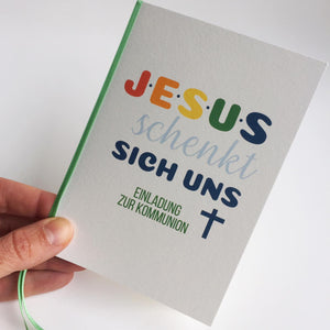 Kommunion / Konfirmation -  JESUS.SCHENKT