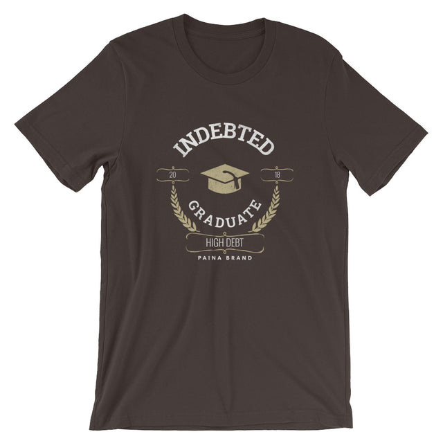 Indebted Graduate T-Shirt