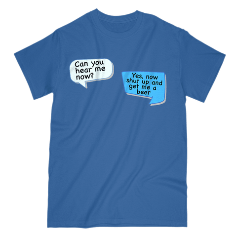Can You Hear Me Now Men's T-Shirt