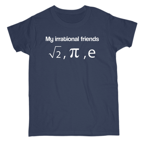 Image of My Irrational Friends Women's T-Shirt