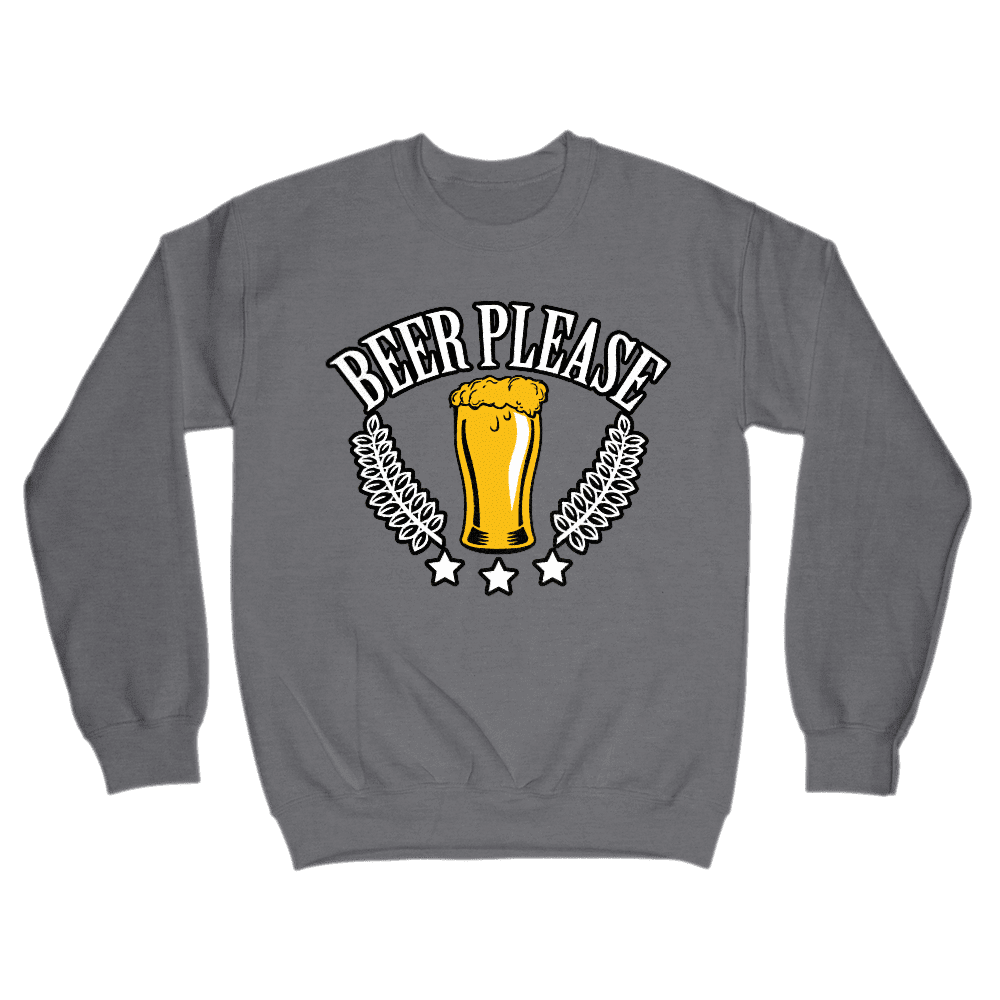 Beer Please Sweatshirt