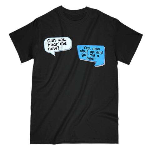 Image of Can You Hear Me Now Men's T-Shirt